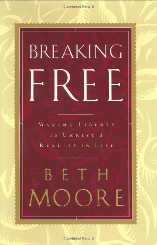 9780805422948: Breaking Free: Making Liberty in Christ a Reality in Life