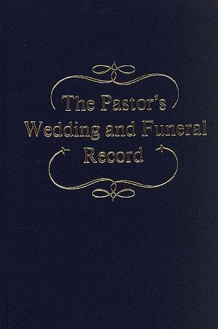 Pastors Wedding & Funeral Record
