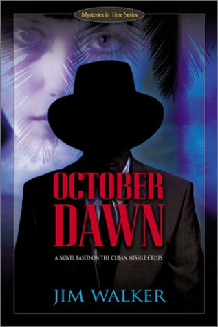 9780805423242: October Dawn: A Novel Based on the Cuban Missile Crisis (Mysteries in Time Series)