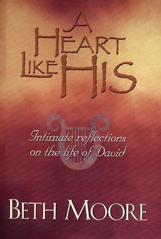 9780805423488: A Heart Like His: Intimate Reflections on the Life of David