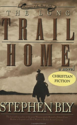 9780805423563: The Long Trail Home (Fortunes of the Black Hills, Book 3)
