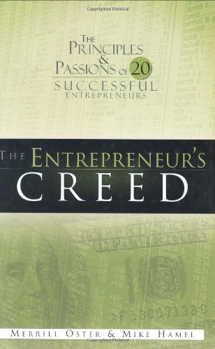 9780805423570: The Entrepreneur's Creed: The Principles and Passions of 20 Successful Entrepreneurs