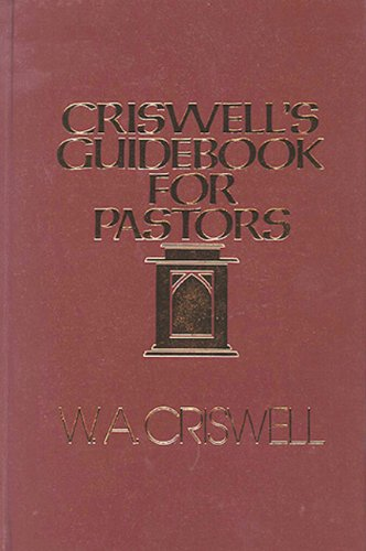 9780805423600: Criswell Guidebook For Pastors