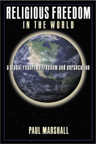 9780805423686: Religious Freedom in the World: A Global Report on Freedom and Persecution