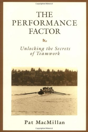 9780805423754: The Performance Factor: Unlocking the Secrets of Teamwork