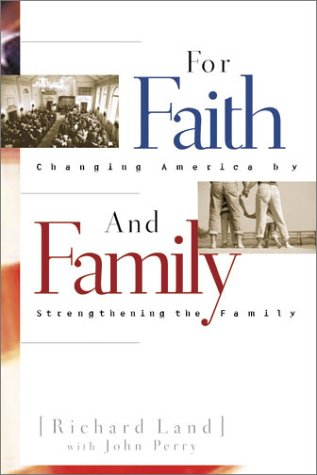 9780805423808: For Faith & Family: Changing America by Strengthening the Family