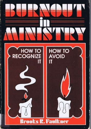 9780805424140: Burnout in Ministry