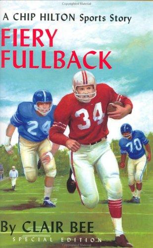 9780805424188: Fiery Fullback: A Chip Hilton Sports Story (Chip Hilton Sports Series)