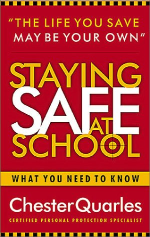 9780805424218: Staying Safe at School: What You Need to Know