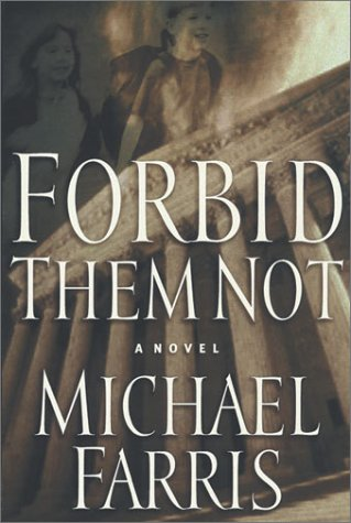 9780805424331: Forbid Them Not: A Novel