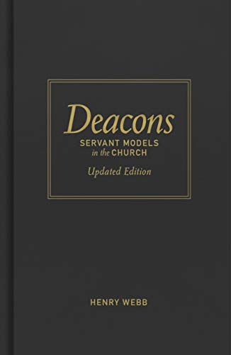 Deacons: Servant Models in the Church, Updated Ed