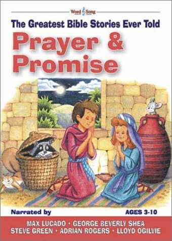 9780805424720: Prayer & Promises: The Greatest Bible Stories Ever Told (Word & Song, the Greatest Bible Stories Ever Told)