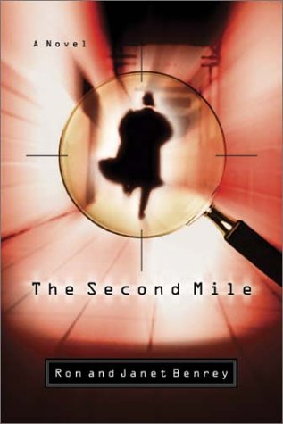 The Second Mile (SIGNED): Benrey, Ron and Janet