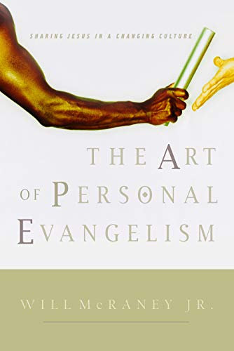 9780805426243: The Art of Personal Evangelism: Sharing Jesus in a Changing Culture