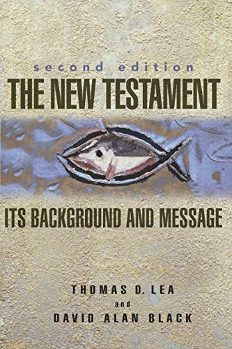 9780805426328: The New Testament: Its Background and Message