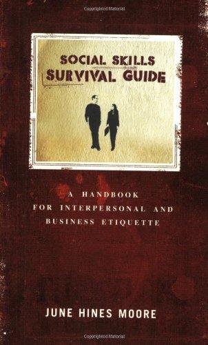 Social Skills Survival Guide: A Handbook for: June Hines Moore