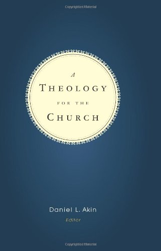 9780805426403: A Theology for the Church