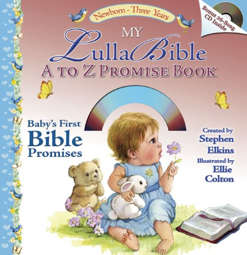 9780805426571: My LullaBible A to Z Promise Book: Baby's First A to Z Collection of Bible Promises