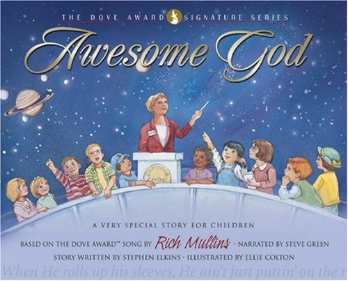 9780805426649: Awesome God: A Very Special Story for Children with CD (Audio) (The Dove Award Signature Series)