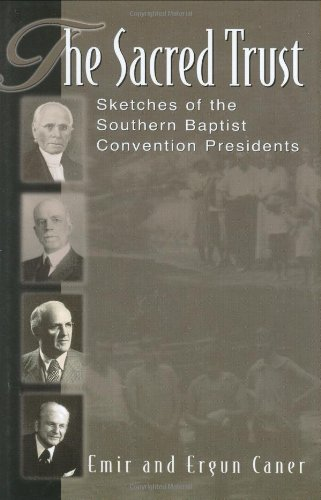 The Sacred Trust, Sketches of the Southern Baptist Convention Presidents: Emir and Ergun Caner