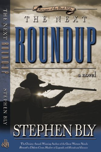 9780805426991: The Next Roundup (Fortunes of the Black Hills, Book 6)