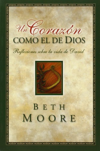 9780805427899: Un Corazón Como el de Dios: Reflexiones Sobre la de David (Spanish Edition)