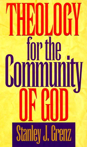 Theology for the Community of God: Stanley J. Grenz