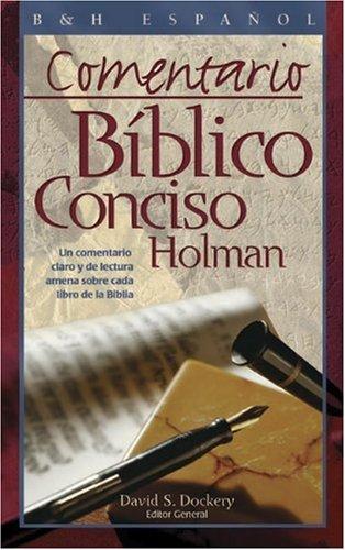 9780805428421: Comentario Biblico Conciso Holman: Un Comentario Claro y de Lectura Amena Sobre Cada Libro de la Biblia