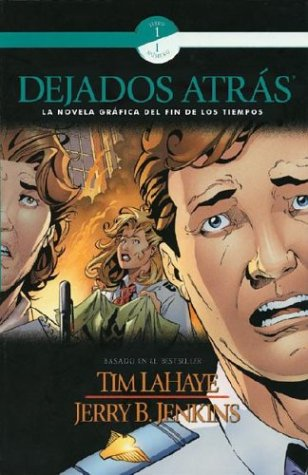 9780805428438: Dejados Atras (Left Behind Graphic Novels) (Spanish Edition)