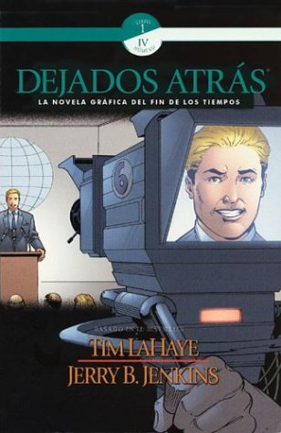 Dejados Atras (Left Behind Graphic Novels) (Spanish: LaHaye, Tim, Jenkins,