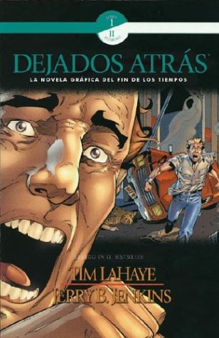 9780805428476: Dejados Atras (Left Behind Graphic Novels) (Spanish Edition)