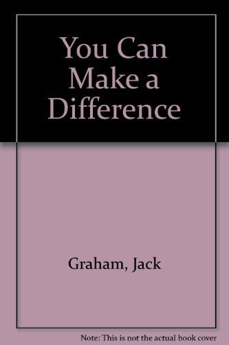 You Can Make a Difference (0805430105) by Graham, Jack