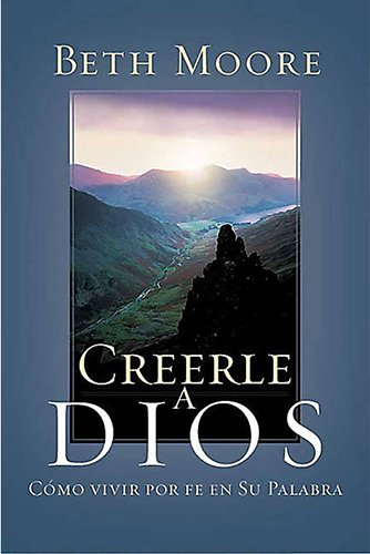 9780805430448: Creerle a Dios (Spanish Edition)