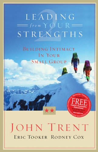 9780805430660: Leading From Your Strengths 2: Building Intimacy In Your Small Group