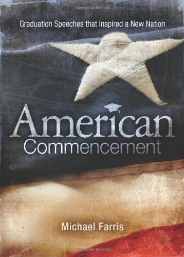 9780805430714: American Commencement: Graduation Speeches That Inspired a New Nation