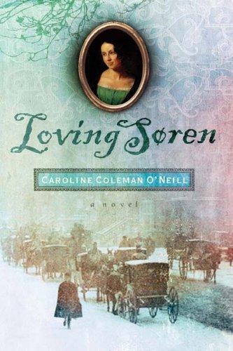 Loving Soren: O'Neill, Caroline Coleman