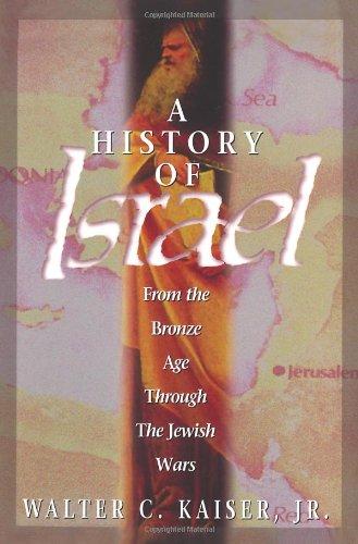 History of Israel: Jr Walter C. Kaiser