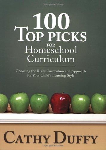 100 Top Picks for Homeschool Curriculum: Cathy Duffy