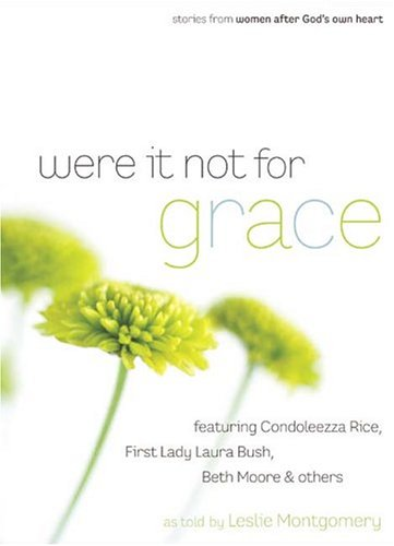 9780805431780: Were It Not For Grace: Stories From Women After God's Own Heart