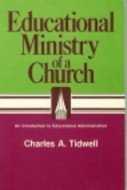 9780805432312: Educational Ministry of a Church