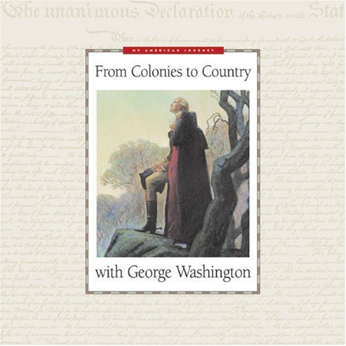 9780805432657: From Colonies to Country With George Washington (My American Journey)