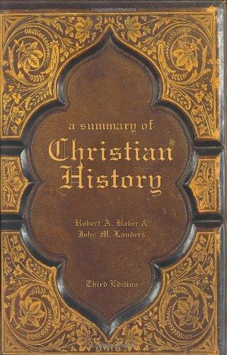 9780805432886: A Summary of Christian History