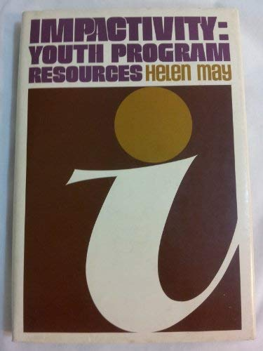 Impactivity : Youth Program Resources: May, Helen