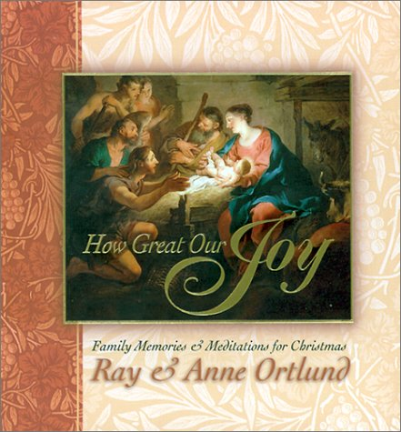 9780805437843: How Great Our Joy