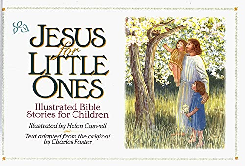 9780805440119: Jesus for Little Ones: Illustrated Bible Stories for Children