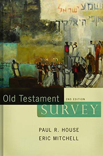 9780805440362: Old Testament Survey