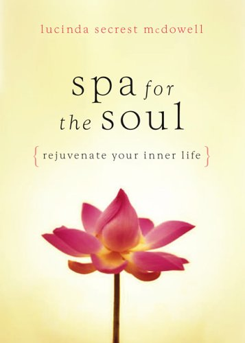 9780805440775: A Spa for the Soul: Rejuvenate Your Inner Life