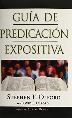 9780805440874: Guia de Predicacion Expositiva: Anointed Expository Preaching = Anointed Expository Preaching