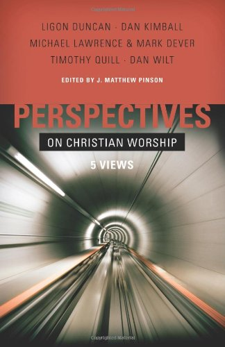 9780805440997: Perspectives on Christian Worship: 5 Views