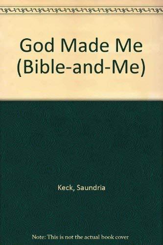 9780805441734: God Made Me (Bible-and-Me)
